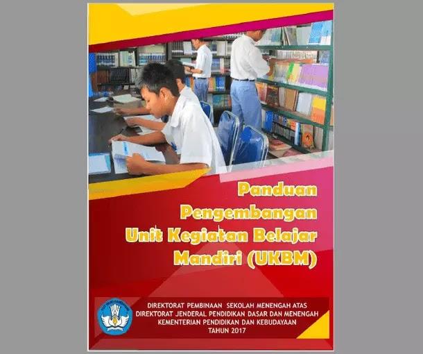 Panduan Pengembangan Unit Kegiatan Belajar Mandiri (UKBM) SMA