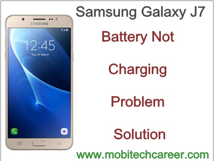 how to fix repair solve battery not charging in samsung galaxy j7 in smartphone repairing in hindi