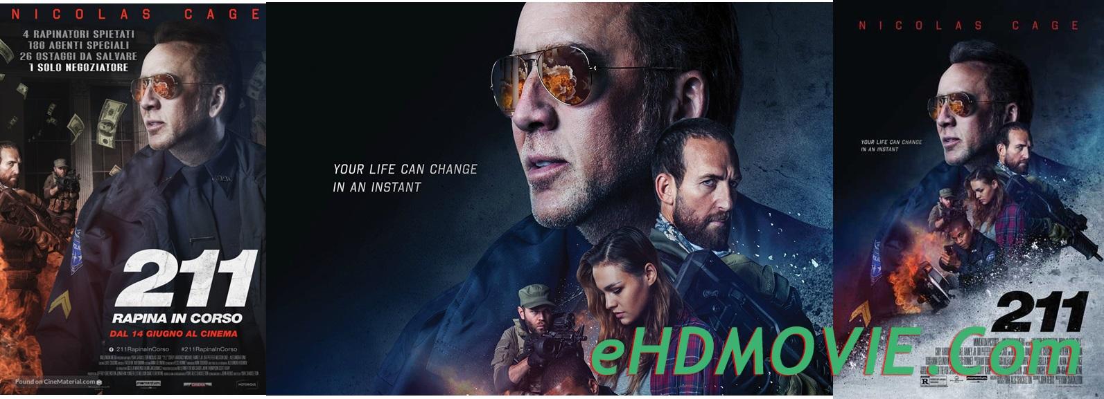 211 2018 Full Movie English 720p - 480p ORG BRRip 350MB - 700MB ESubs Free Download