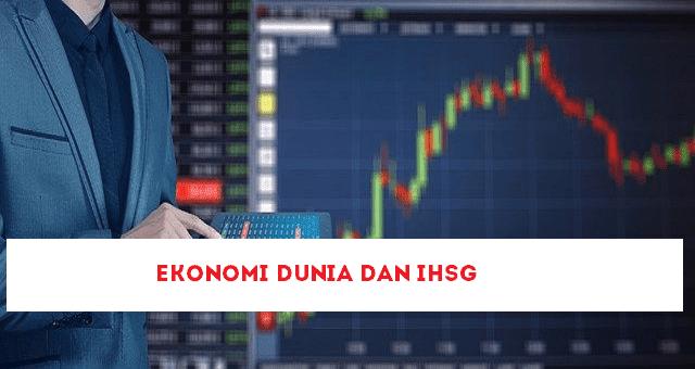 Ekonomi Dunia dan IHSG