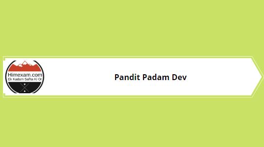 Pandit Padam Dev