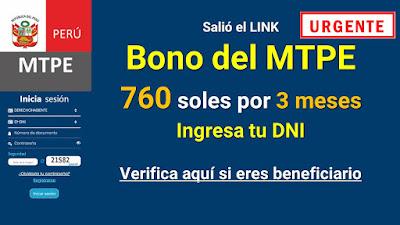 Salió el LINK  Bono del MTPE 760