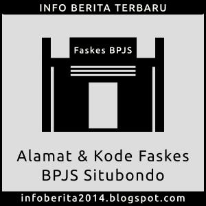 Daftar Alamat dan Kode Faskes BPJS Situbondo