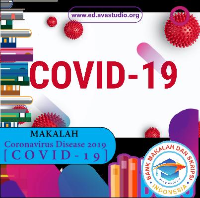 Makalah tentang COVID-19 (Coronavirus Disease 2019)