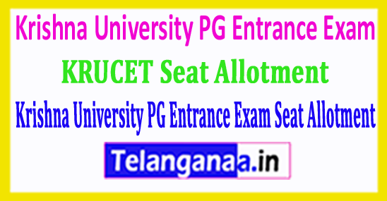 KRUCET Krishna University PG Entrance Exam 2018 Seat Allotment