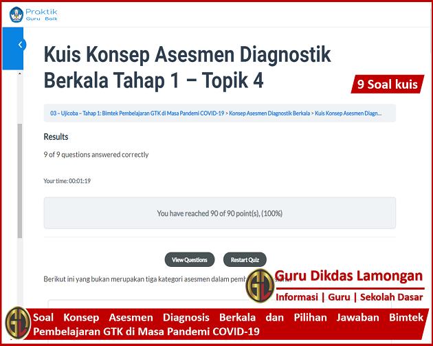 Soal Konsep Asesmen Diagnosis Berkala dan Pilihan Jawaban Bimtek Pembelajaran GTK di Masa Pandemi COVID-19