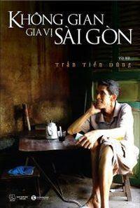 Không Gian Gia Vị Sài Gòn - Trần Tiến Dũng