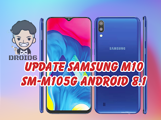 Update Samsung Galaxy M10 M105G Android 8.1