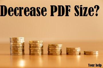 How to Decrease Size PDF?, Decrease PDF size
