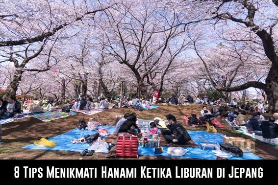 8 Tips Menikmati Hanami Ketika Liburan di Jepang