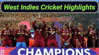 West Indies Cricket Highlights Videos