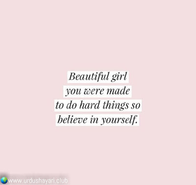 Beautifull Girl  You Were Made  To Do Hard Things So  Believe In Yourself..!!  #motivationalquotes #inspirequotes   #quotes