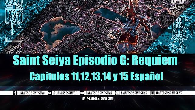 Saint Seiya Episodio G: Requiem Capitulos 11,12,13,14 y 15 Español