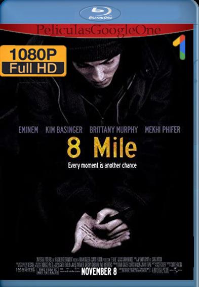 8 Millas [2002] [1080p BRrip] [Latino-Inglés] – StationTv