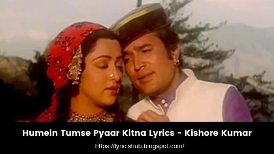 Humein Tumse Pyaar Kitna Lyrics - Kishore Kumar (Lyricishub)