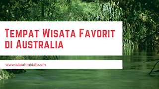 Tempat Wisata Favorit di Australia