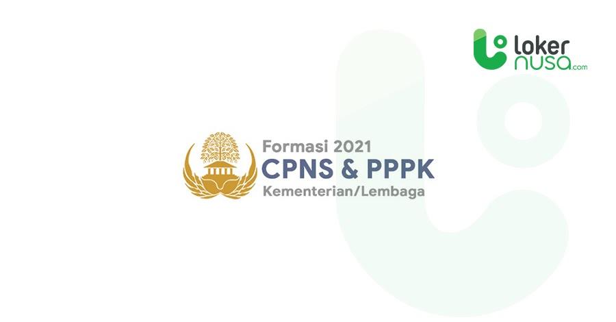 CPNS 2021 Kemenkes, Kemenag, Kemenhub, Kemhan dan Lainnya