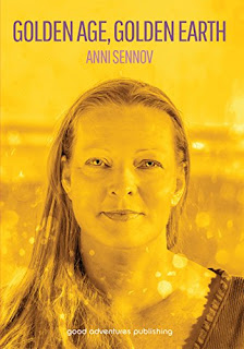 Golden Age, Golden Earth - a Spirituality book by Anni Sennov