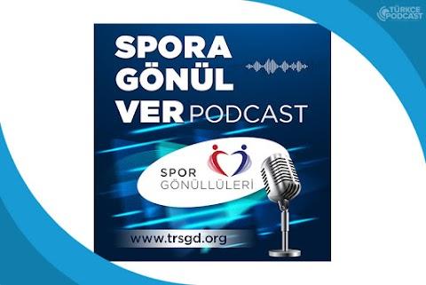 Spora Gönül Ver Podcast