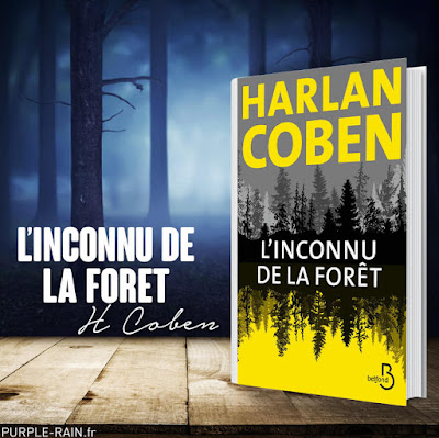 Blog PurpleRain - Livre : L'inconnu de la forêt •• Harlan Coben