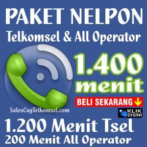 Paket Nelpon Telkomsel 1400 menit 200 Menit All Operator 1200 Menit Telkomsel