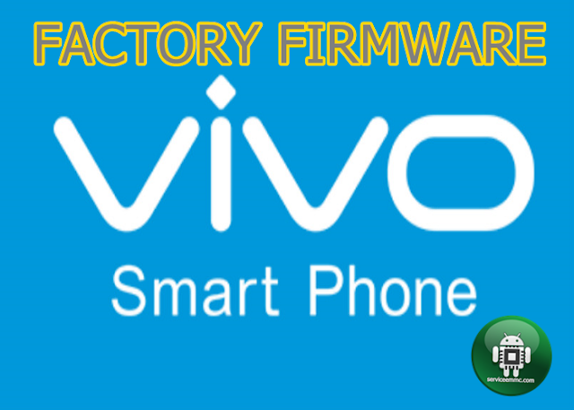 Factory Firmware VIvo Y53 PD1628F_EX(File Sakti)