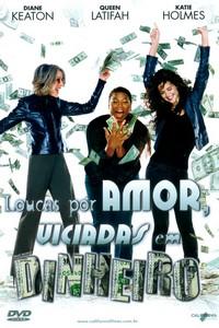 Loucas Por Amor, Viciadas em Dinheiro (2008) Dublado 720p