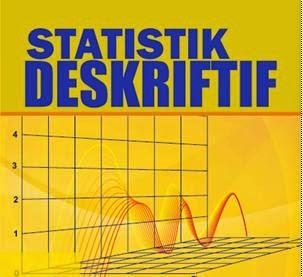 STATISTIK DESKRIFTIF SATU SAMPEL DAN CONTOH