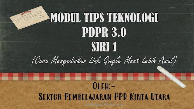 Modul Tips Teknologi PdPR 3.0 Siri 1 - Sektor Pembelajaran PPD Kinta Utara