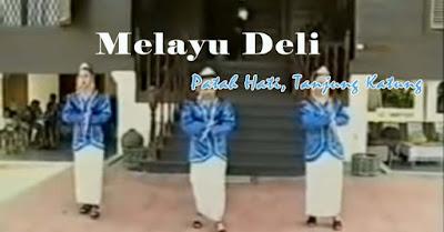 Lirik Lagu Patah Hati, Tanjung Katung - Melayu Deli