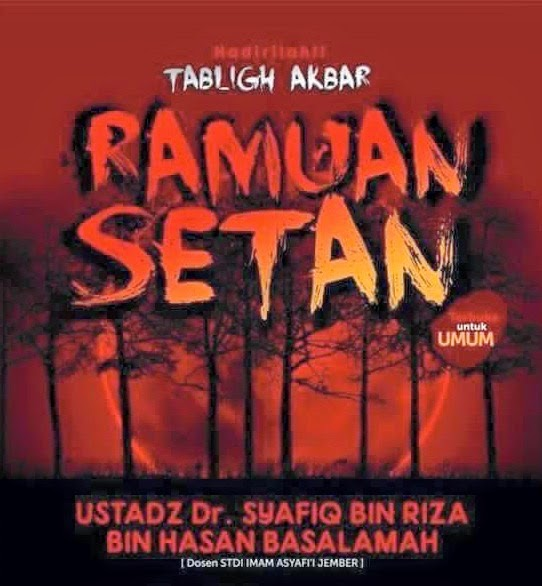 [Download Audio] Kajian Ust. Dr. Syafiq Reza Basalamah MA - Ramuan Setan