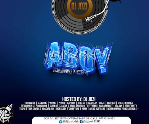 Mixtape: DJ Jozi Dsk - Aboy Exclusive Mixtape Ft. Deejay Jmasta X Phyno