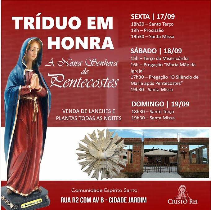 Comunidade Espírito Santo realiza Tríduo em Honra a Nsa Sra de Pentecostes