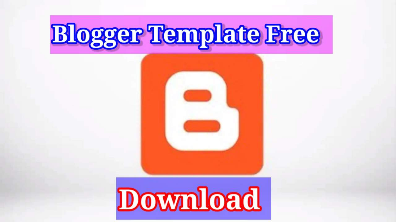 Best Blogger Template