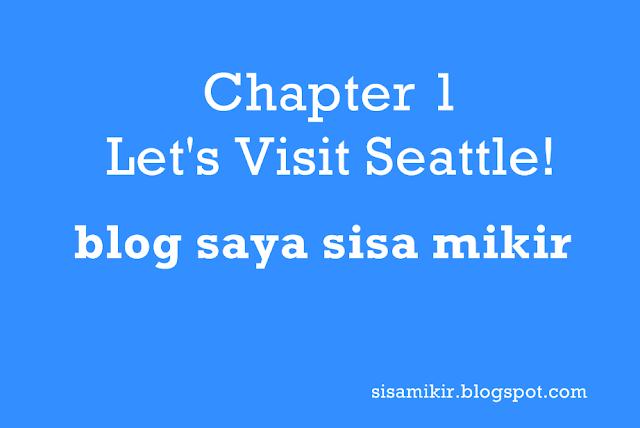 Chapter 1 Let's Visit Seattle!,kunci jawaban buku bahasa inggris kelas 12 kurikulum 2013,kunci jawaban buku bahasa inggris kelas 10 kurikulum 2013,kunci jawaban buku bahasa inggris kelas 10 kurikulum 2013 semester 2,google translate