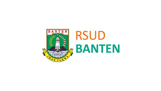 Pengumuman Penerimaan Calon Pegawai Non ASN BLUD RSUD Banten Periode Desember 2020