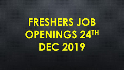 Freshers Jobs 24th 2019