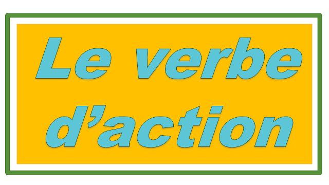 Le verbe d'action