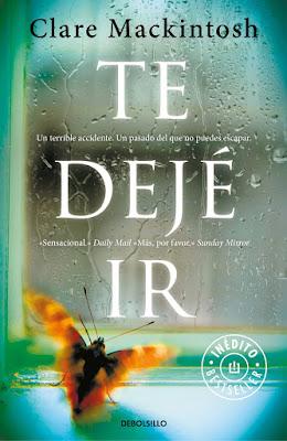Portada de Te dejé ir, de Clare Mackintosh, donde se ve una mariposa anaranjada posada en una ventana, observando la lluvia.