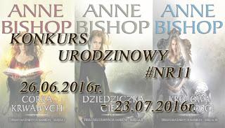 #11 KONKURS URODZINOWY - Anne Bishop