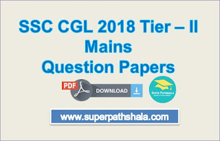 SSC CGL 2018 Tier 2 Mains Question Papers Pdf Download
