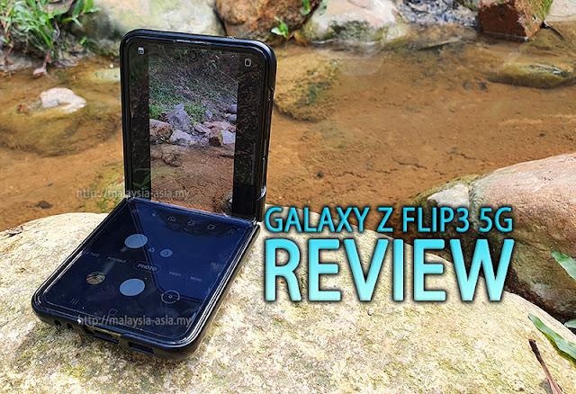 Malaysia Galaxy Z Flip3 Review