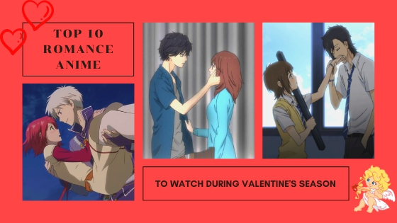 Romance Anime for Valentine's Day