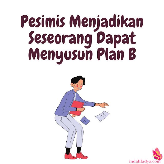 Kesempatan Menyusun Plan B