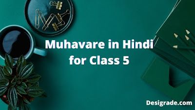 Muhavare in Hindi for Class 5