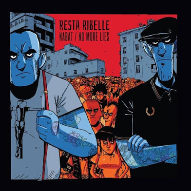 "NABAT/NO MORE LIES - ""RESTA RIBELLE"""