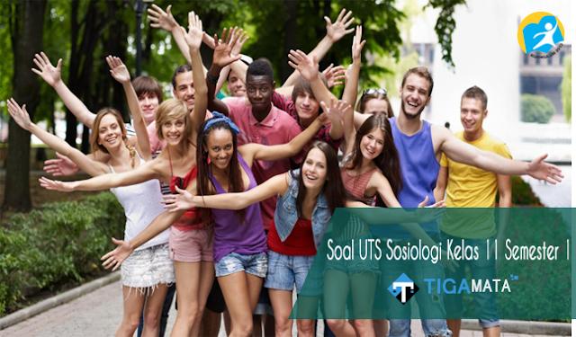 100 Contoh Soal Sosiologi Kelas 11 Semester 1 Kurikulum 2013 dan Jawabannya