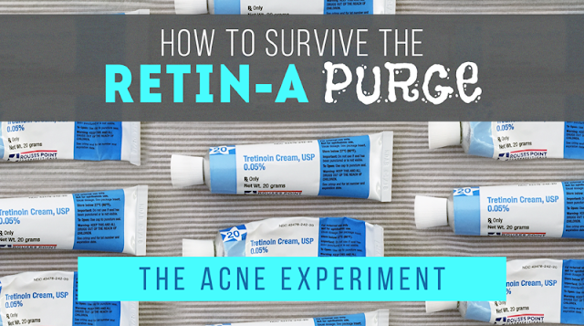 How to Use Retin-A & Survive the Purge :: The Acne Experiment