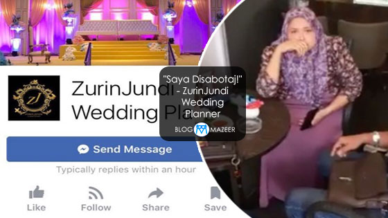 """Saya Disabotaj!"" - ZurinJundi Wedding Planner"
