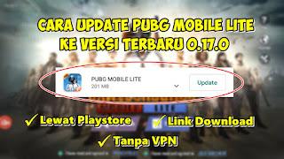 Cara Update Game PUBG Mobile Lite Ke Versi Terbaru 0.17.0